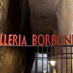 GALLERIA BORBONICA DI NAPOLI: VISITARE I SOTTERRANEI DELLA CITTA'